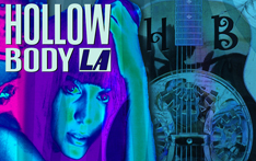 Hollowbody LA Presents...