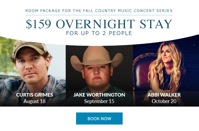 ROOM PACKAGE FOR THE FALL COUNTRY MUSIC CONCERT SERIES